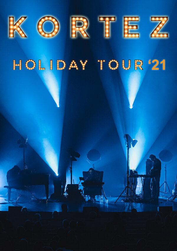 Kortez – Holiday Tour '21