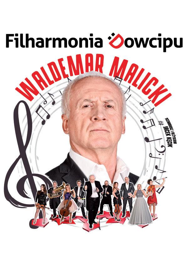 "Waldemar Malicki i Filharmonia Dowcipu ""Co tu jest grane?"""